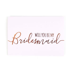 Will You Be My Bridesmaid Copper Foil And Blush Card - new in wedding styling