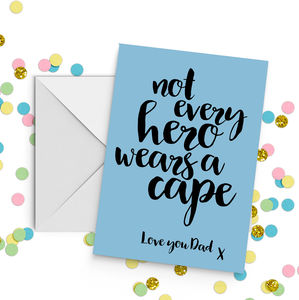 'Not Every Hero Wears A Cape' Father's Day Card