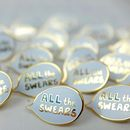 All The Swears Speech Bubble Enamel Pin