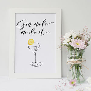 'Gin Made Me Do It' Typography Print - posters & prints