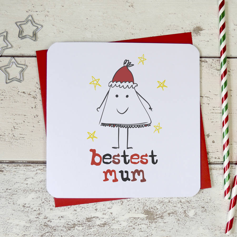 Funny Christmas Images.Bestest Mum Funny Christmas Card