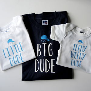 Personalised Father, Son And Baby Dude T Shirts - babies' dad & me sets