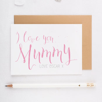 'I Love You Mummy' Card