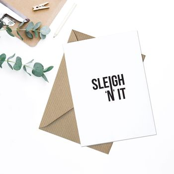 Sleigh 'N' It Typographic Christmas Card