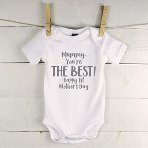 Mummy You're The Best Personalised Babygrow - 1st mother's day