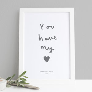 You Have My Heart Personalised Print - 1st anniversary: paper