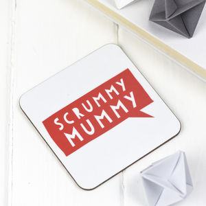 Scrummy Mummy Coaster - placemats & coasters