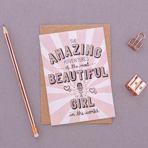'Amazing Adventures Of The Most Beautiful Girl…' Card