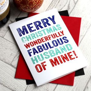 Merry Christmas Fabulous Husband Of Mine Greetings Card - new lines added