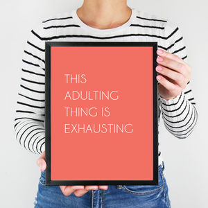 Adulting Quote Print - new in prints & art