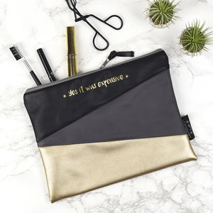 'Yes It Was Expensive' Faux Leather Make Up Pouch - winter sale