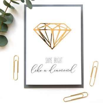 Shine Bright Like A Diamond Celebration Card