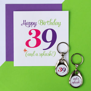 Age 39 And A 'Splash' Birthday Keyring And Card Set
