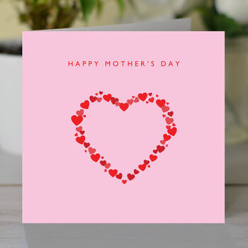 Happy Mother's Day Heart Of Hearts Card