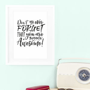 You Are Blummin' Awesome Print