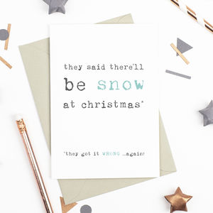 There'll Be Snow Christmas Card - cards