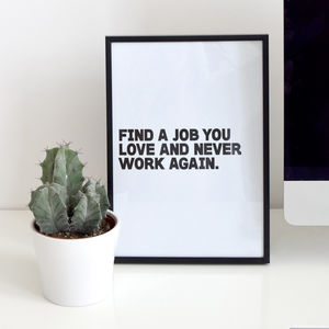 'Never Work Again' Print - posters & prints