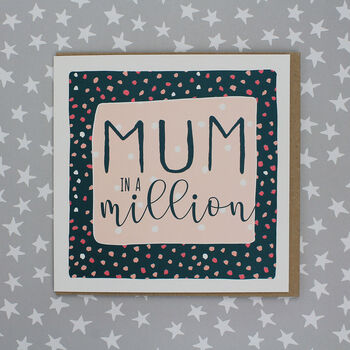 Mum In A Million Birthday Card