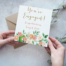 Personalised 'You're Engaged' Floral Card