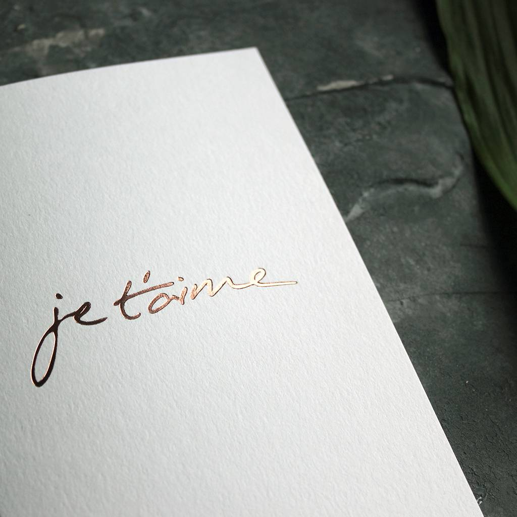 Je T Aime Rose Gold Foil Love Valentines Card By Text From A Friend