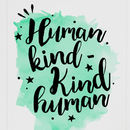 Typography Art Print Inspirational Quote Human Kind