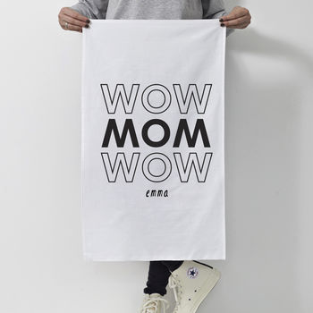Personalised 'Wow Mum Wow' Tea Towel