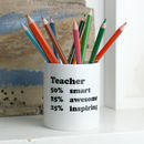 Personalised Percentage Teacher Desk Tidy Gift