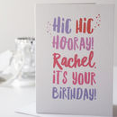Hic Hic Hooray Personalised Birthday Card