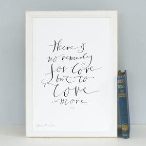Love Quote 'There Is No Remedy For Love' Art Print