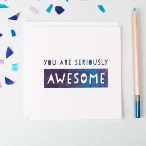 'You Are Seriously Awesome' Thank You Card - general birthday cards