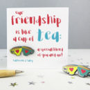 Friendship Tea Enamel Pin Badge And Card