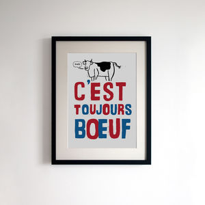 French Style Print 'C'est Toujours Boeuf'