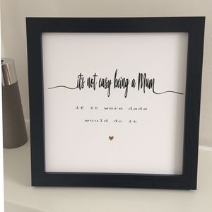 It's Not Easy Being A Mum Print - family & home
