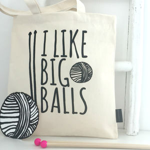 'I Like Big Balls' Knitting Tote Bag