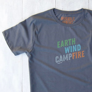 Earth, Wind And Campfire T Shirt