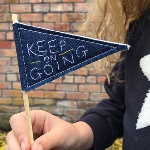 'Keep On Going' Mini Pennant Flag