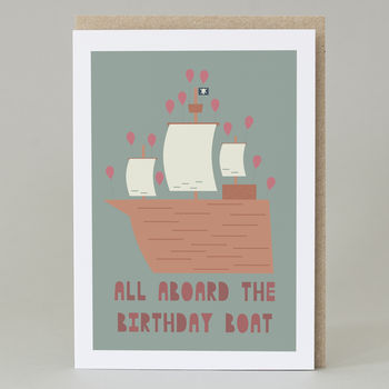 'All Aboard The Birthday Boat' Pirate Card