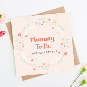 'Mummy To Be' Mother's Day Card - first mother's day cards