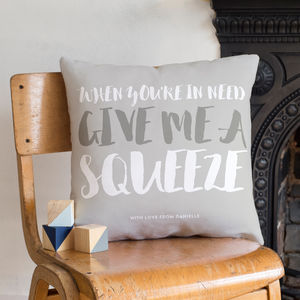 'Give Me A Squeeze' Personalised Cushion