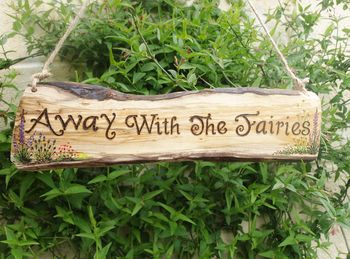 Away With The Fairies Natural Wood Sign