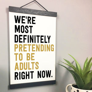 'Pretending To Be Adults' Personalised Quote Print - housewarming gifts