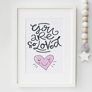 'You Are So Loved' Typographic Nursery Print - children's pictures & paintings