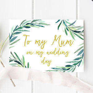 Botanical 'To My Mum On My Wedding Day' Card - wedding cards & wrap
