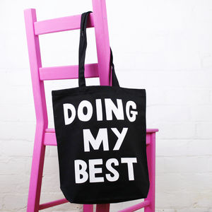 'Doing My Best' Tote Bag - womens