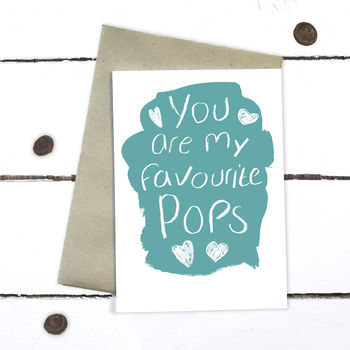 You Are My Favourite Pops Father's Day Card