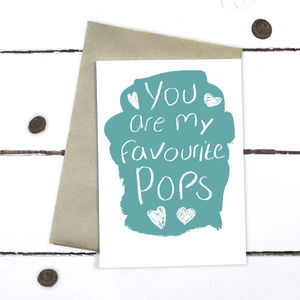You Are My Favourite Pops Father's Day Card - what's new