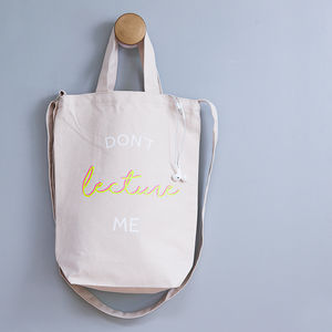 'Don't Lecture Me' Student Canvas Bag - women's accessories