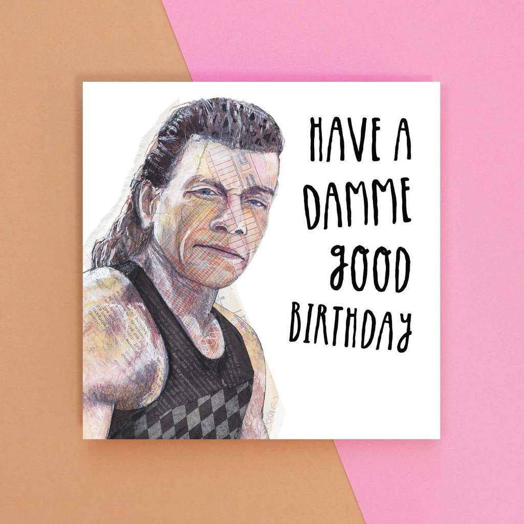 Have A Damme Good Birthday Greetings Card By Angie Beal Designs