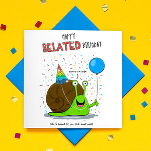 Glitter Happy Belated Birthday Snail Card