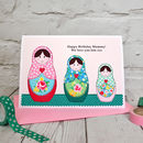 Russian Dolls Personalised Birthday Card From Children